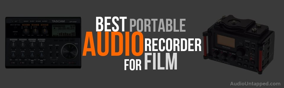 Best Portable Audio Recorder for Film