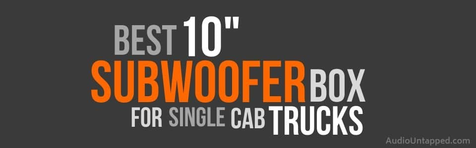 10 inch Subwoofer Box for Single Cab Truck
