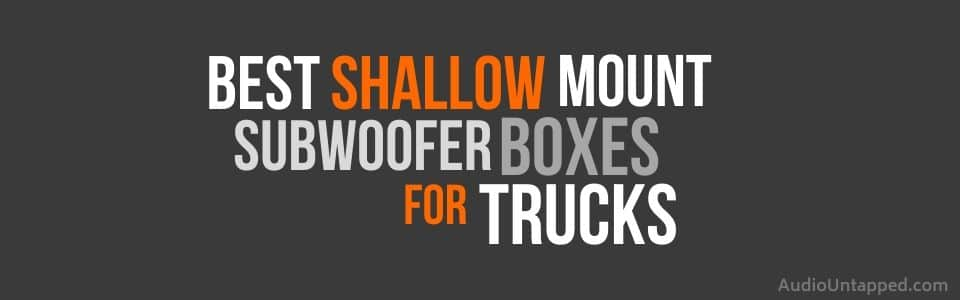 Shallow Mount Subwoofer Box for Trucks